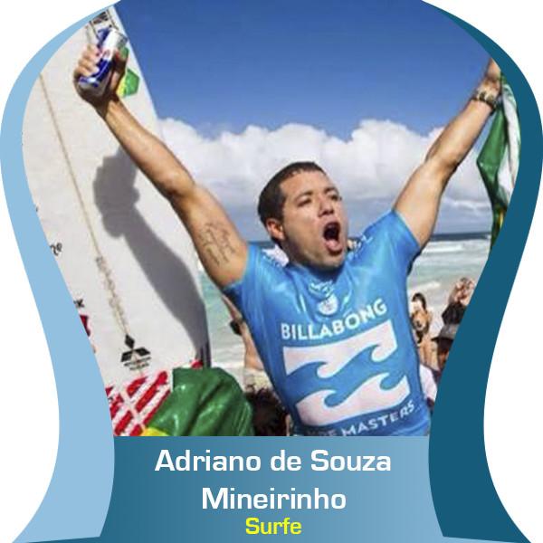 Adriano de Souza – Mineirinho